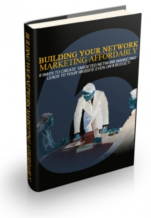 Product picture Building Your Network Marketing Affordably